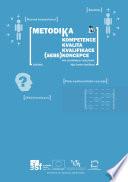 Metodika - Kompetence, Kvalita, Kvalifikace, (sebe)Koncepce