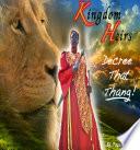 Kingdom Heirs Decree That Thang