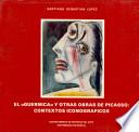 El  Guernica  y otras obras de Picasso
