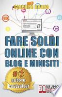Fare Soldi Online con Blog e Minisiti  Guadagnare su Internet nell Era dei Social Network e del Web 3 0   Ebook Italiano   Anteprima Gratis