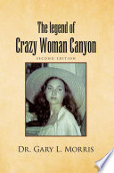 The Legend of Crazy Woman Canyon Second Edition Spanish Fur Trader Was Forced