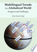 Multilingual Trends in a Globalized World
