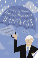download ebook counting my blessings – francis brennan's guide to happiness pdf epub