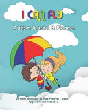 I Can Fly Autism Journal And Planner