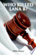 Who Killed Lana