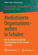 Mediatisierte Organisationswelten in Schulen