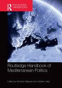 Routledge Handbook of Mediterranean Politics