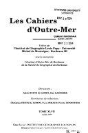 Les petites Antilles, Etudes géographique des disparités régionales de développement, 3 tomes