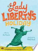 Lady Liberty s Holiday