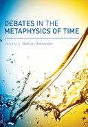 download ebook debates in the metaphysics of time pdf epub