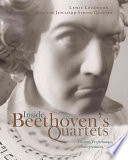 Inside Beethoven s Quartets