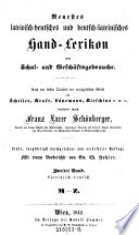 Neuestes lateinisch deutsches und deutsch lateinisches Hand Lexikon zum Schul  und Gesch  ftsgebrauche