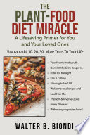 The Plant Food Diet Miracle