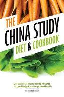 China Study Diet and Cookbook