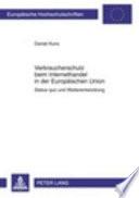 Verbraucherschutz beim Internethandel in der Europ  ischen Union