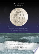 Dark Night Of The Soul : mystic who wanted to reform catholicism and encourage...