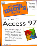 The Complete Idiot s Guide to Microsoft Access 97