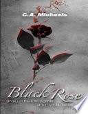 Black Rose   Book I  In the Elite Agents of S E V E N  Series