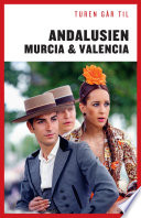 Turen G  r Til Andalusien  Murcia   Valencia