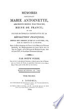 M Moires Concernant Marie Antoinette Archiduchesse D Autriche Reine De France
