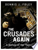 The Crusades Again A History Of The Twins