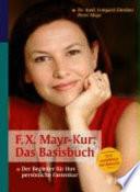F  X  Mayr Kur