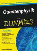 Quantenphysik f  r Dummies