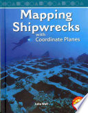 Mapping Shipwrecks With Coordinate Planes : the mathematical coordinates on a nautical chart...