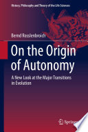 On the Origin of Autonomy