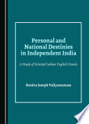 Personal and National Destinies in Independent India Innovative Analysis Of The Interface Between
