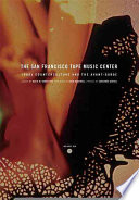 The San Francisco Tape Music Center