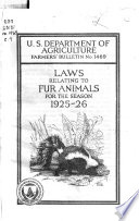 Laws Relating to Fur Animals for the Season 1925 26