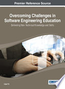 Overcoming Challenges in Software Engineering Education  Delivering Non Technical Knowledge and Skills