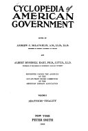 Cyclopedia of American Government: Abattoirs-Finality. v. 2. Finance-Presentment. v. 3. President-Yukon
