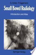 Small Bowel Radiology