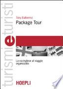 Package tour  La via inglese al viaggio organizzato