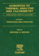 Handbook Of Thermal Analysis And Calorimetry Principles And Practice book