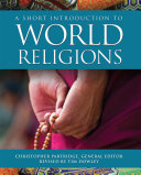 A Short Introduction to World Religions Book