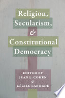 Religion  Secularism  and Constitutional Democracy