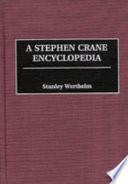 A Stephen Crane Encyclopedia