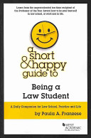 A Short   Happy Guide to Being a Law Student