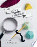 I Love Paper