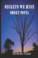 Secrets We Hide Short Novel Book PDF