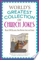 The World s Greatest Collection of Church Jokes