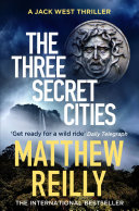 The Three Secret Cities A Non Stop Thrill Ride * * * * *
