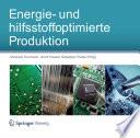 Energie- und hilfsstoffoptimierte Produktion