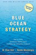 Blue Ocean Strategy : in more than 40 languages. this international...