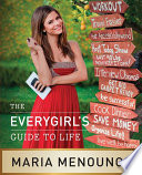 The EveryGirl   s Guide to Life