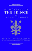 Niccolò Machiavelli's The Prince on the Art of Power