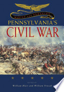 Making and Remaking Pennsylvania's Civil War